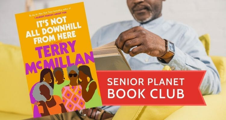 Book Club Discussion: It's Not All Downhill from Here